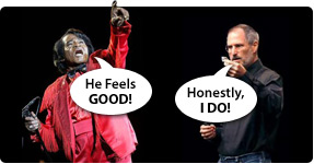 Steve Jobs Feelin\' Good!